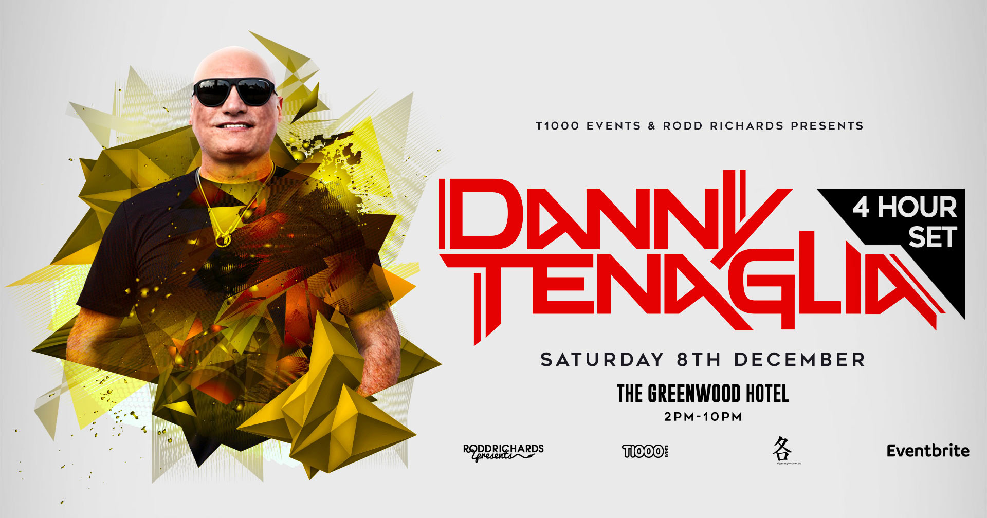 DANNY TENAGLIA - THE GREENWOOD, SYDNEY - T1000 EventsT1000